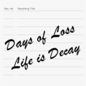 Life is Decay