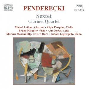 PENDERECKI: Sextet / Clarinet Quartet / Cello Divertimento