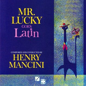 Mr Lucky Goes Latin