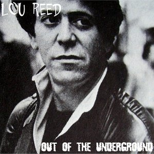 Out of the Underground