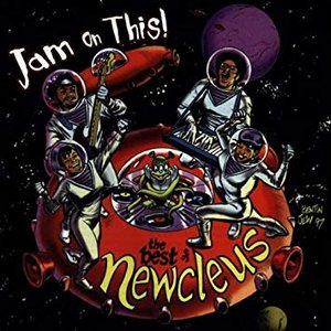 Jam on This! The Best of Newcleus