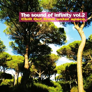 The Sound of Infinity, Vol. 2 (Chill Out from Outer Space)