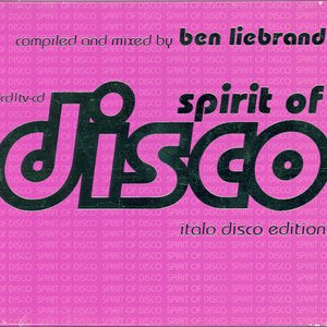 Spirit Of Disco - Italo Disco Edition