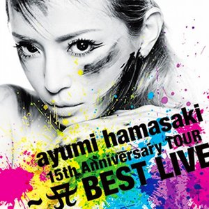 15th Anniversary Tour ~A BEST LIVE~