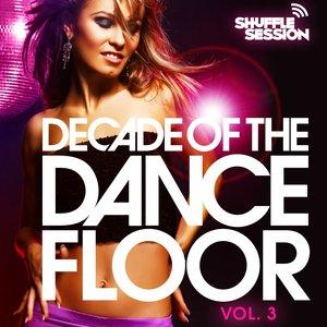 Decade of the Dancefloor, Vol. 3