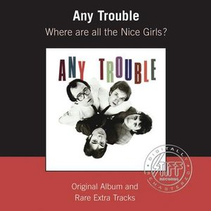 Where Are All The Nice Girls? (Remastered)