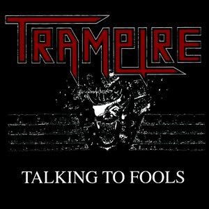 Talking To Fools
