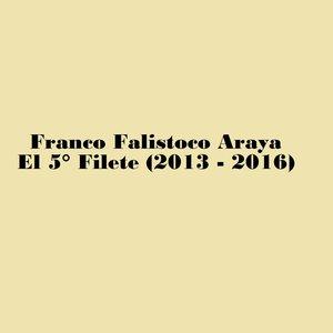 El 5° Filete (2013 - 2016)