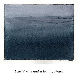 One Minute and a Half of Peace