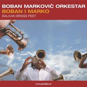 Boban I Marko