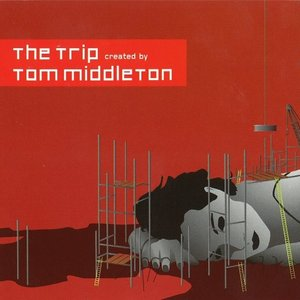 The Trip Created By Tom Middleton