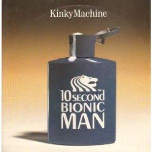 10 Second Bionic Man