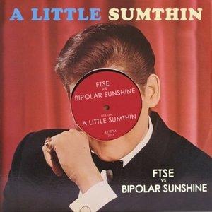 Avatar for FTSE vs. Bipolar Sunshine
