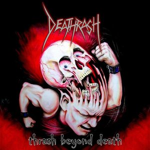 Thrash Beyond Death