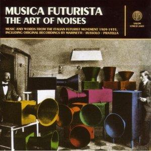 Musica Futurista - The Art of Noises
