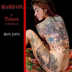 A Tribute to the Hits of Bon Jovi
