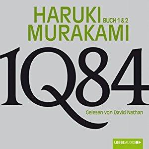 1Q84 - Buch 1 & 2 (Ungekürzt)