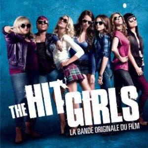 The Hit Girls (Pitch Perfect) Soundtrack