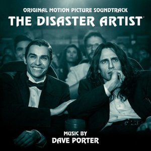 The Disaster Artist: Original Motion Picture Soundtrack