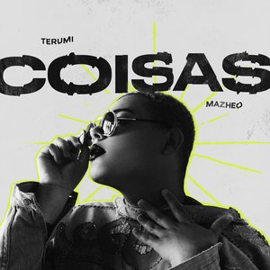 Coisas (feat. Mazheo) - Single