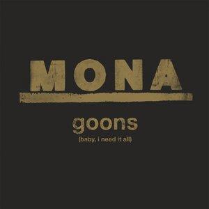 Goons (Baby, I Need It All)