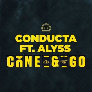 Come & Go (feat. Alyss)