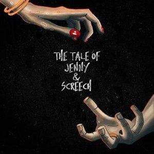 The Tale of Jenny & Screech
