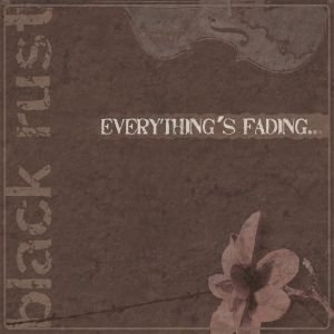 Everything's Fading