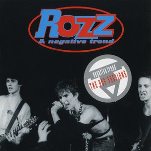 Rozz And Negative Trend - The Pop Sessions