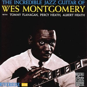 Image for 'The Incredible Jazz Guitar of Wes Montgomery'