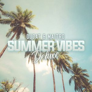 Summer Vibes (Deluxe)