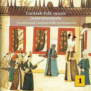Image for 'Turkish Folk Music Instrumentals Vol. 1 / Traditional turkish folk instruments'