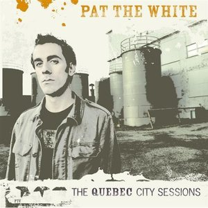 The Quebec City Sessions