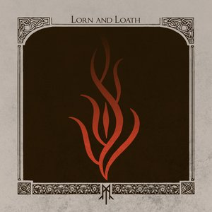 Lorn and Loath