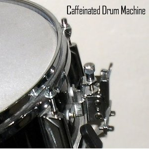 Аватар для Caffeinated Drum Machine