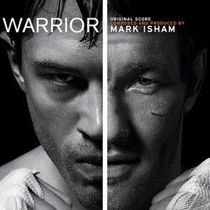 Warrior (Original Motion Picture Soundtrack)