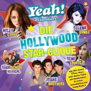 Yeah! Präsentiert die Hollywood Star Clique