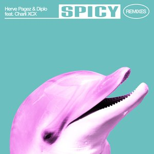 Spicy (with Diplo & Charli XCX) [Remixes]
