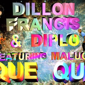 Avatar for Dillon Francis & Diplo feat. Maluca