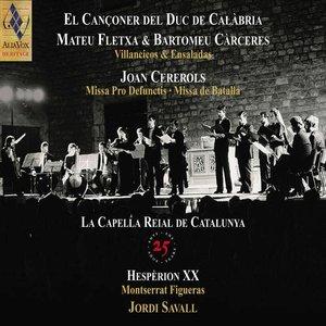 La Capella Reial de Catalunya - 25th Anniversary