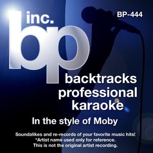 Karaoke - In the Style of Moby (Karaoke Version)