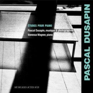 Pascal Dusapin: Études pour piano