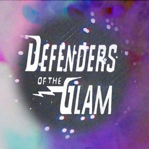 Defenders Of The Glam