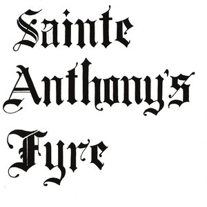 Sainte Anthony's Fyre