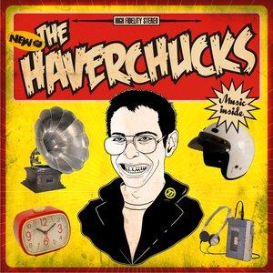 The Haverchucks