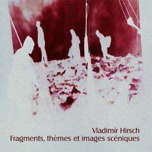 Fragments, thèmes et images scéniques