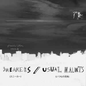Sneakers / Usual Haunts