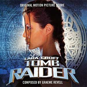 Lara Croft Tomb Raider Original Motion Picture Score