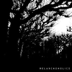 Melanchoholics
