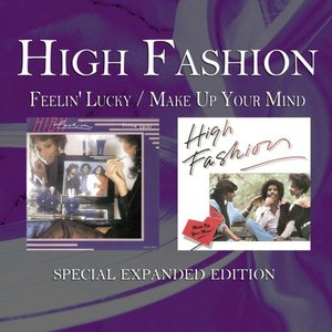 Feelin' Lucky / Make Up Your Mind (Special Expanded Edition)